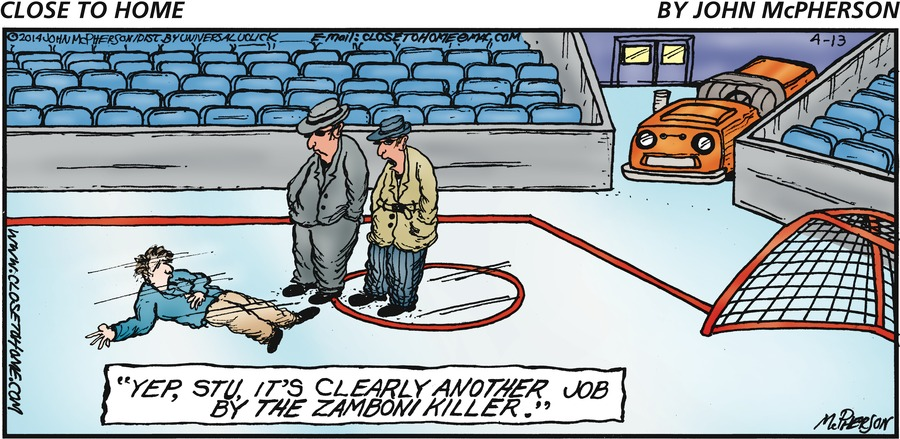 """Yep, still. It's clearly another job by the zamboni killer."""