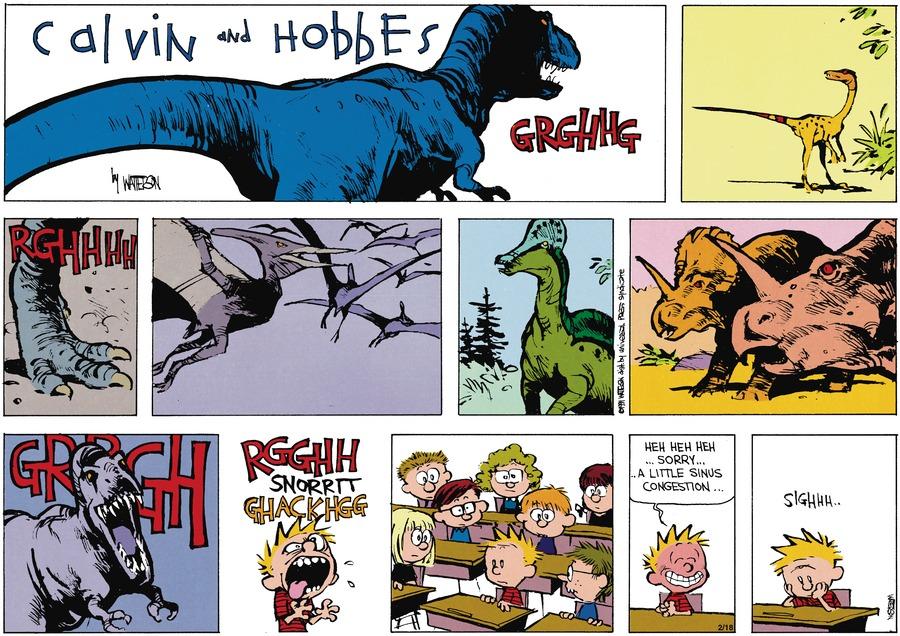 Dinosaur: Grghhg  rghhhh grrrgh  rgghh snorrtt ghackhgg  Heh heh heh...sorry... a little sinus congestion.  Sighhh