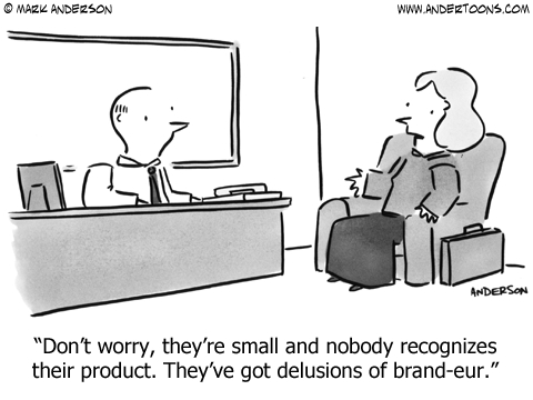 Don't worry, they're small and nobody recognizes their product. They've got delusions of brand-eur.
