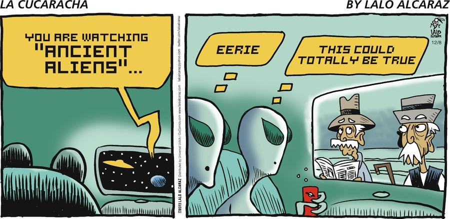 La Cucaracha Comic Strip for December 08, 2013