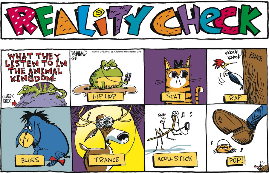 Reality Check Comic Strip for August 11, 2019