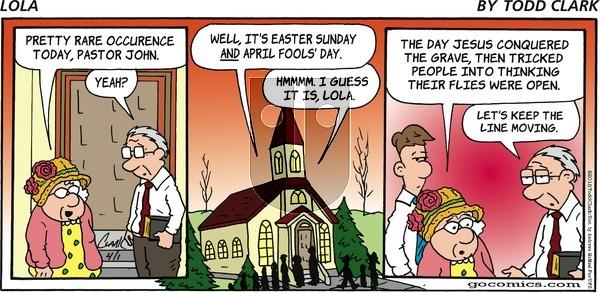 Lola on Sunday April 1, 2018 Comic Strip