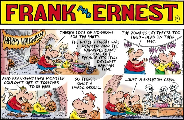 Frank and Ernest on Sunday October 26, 2014 Comic Strip