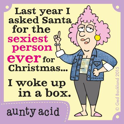 Aunty Acid for Dec 25, 2014 Comic Strip