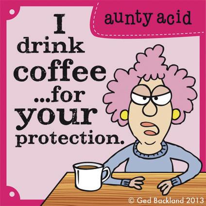 Aunty Acid for July 28, 2013 Comic Strip