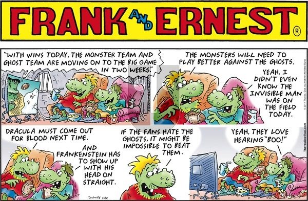 Frank and Ernest on Sunday January 22, 2017 Comic Strip