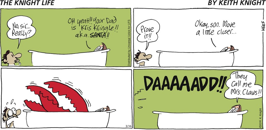 The Knight Life Comic Strip for March 16, 2014