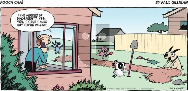 Pooch Cafe - Sunday June 23, 2013 Comic Strip