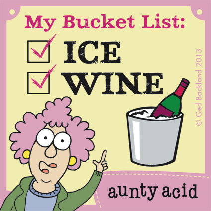 My bucket list: Ice Wine