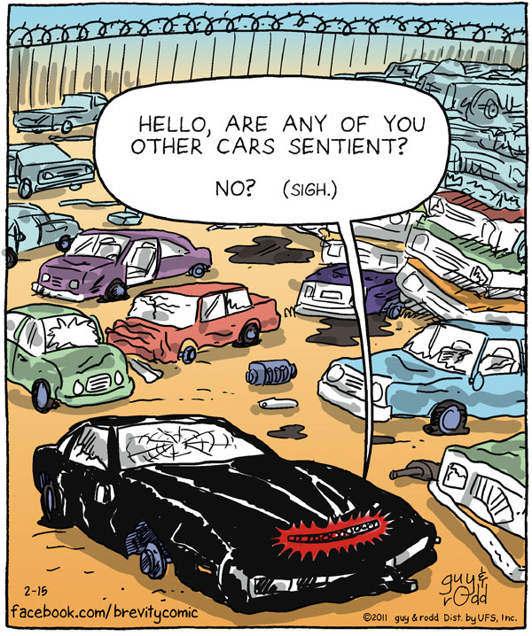 Car (Christine): Hello, are any of you other cars sentient? No? (Sigh.)