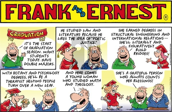Frank and Ernest on Sunday May 7, 2017 Comic Strip