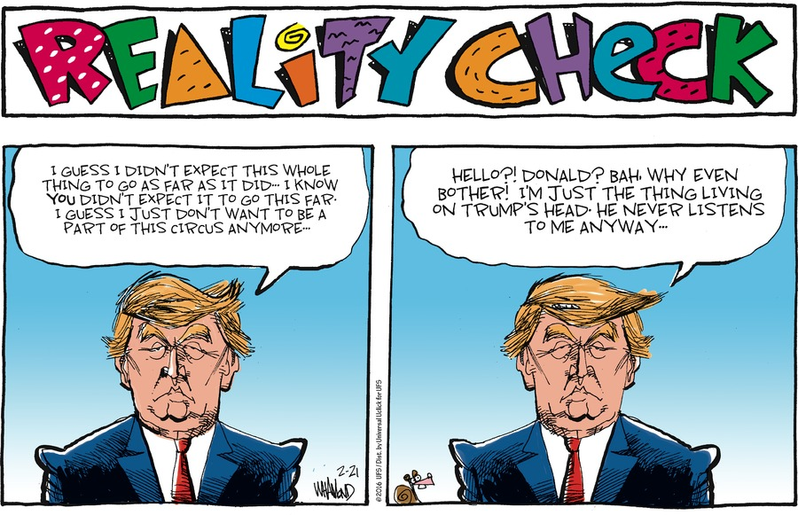 Reality Check Comic Strip for February 21, 2016