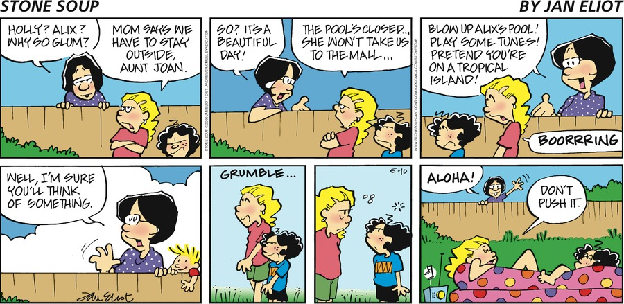 Stone Soup Comic Strip for May 10, 2020