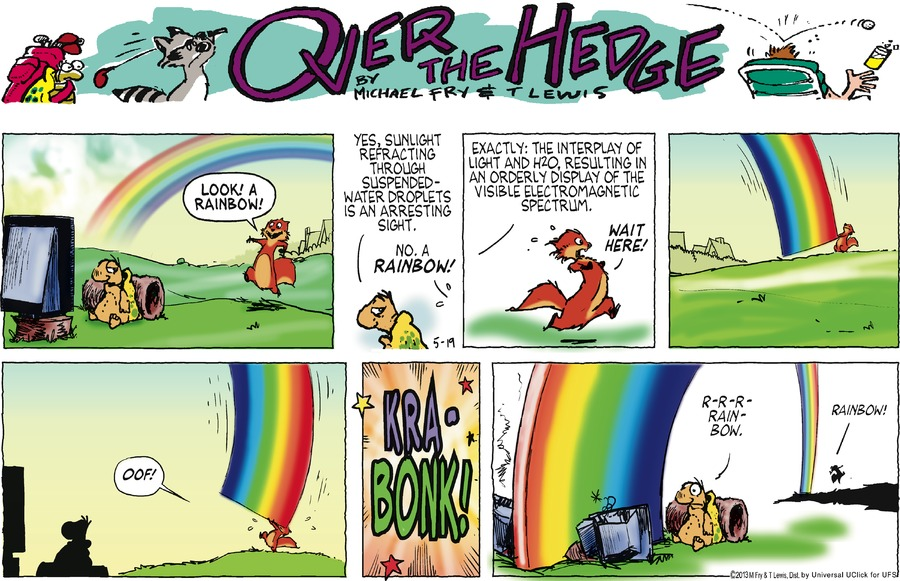 Over the Hedge for May 19, 2013 Comic Strip
