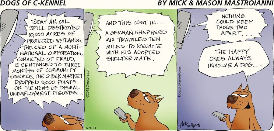 Dogs of C-Kennel for Jun 9, 2013 Comic Strip