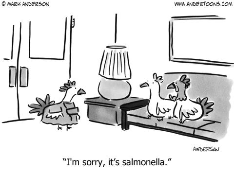 I'm sorry, it's salmonella.