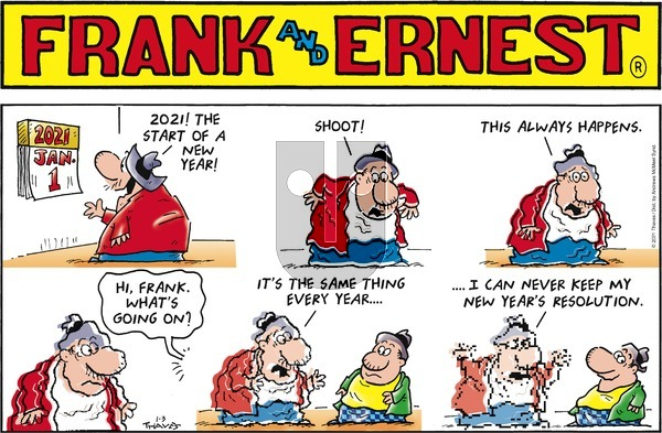 Frank and Ernest on Sunday January 3, 2021 Comic Strip