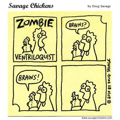 Zombie Ventriloquist: Brains? Brains!