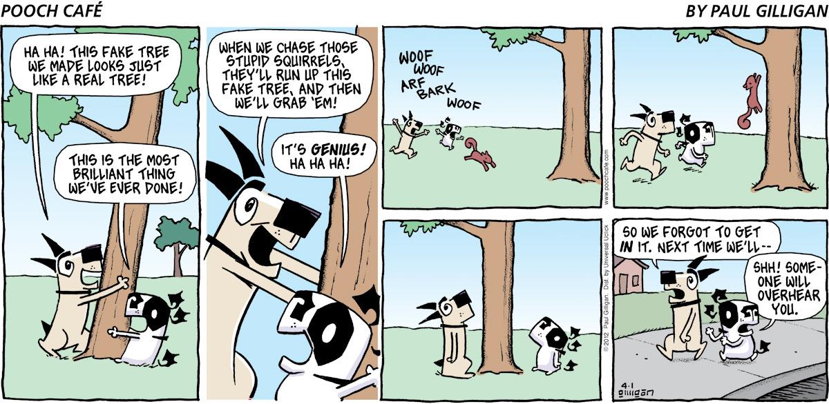 Pooch Cafe Comic Strip for April 01, 2012