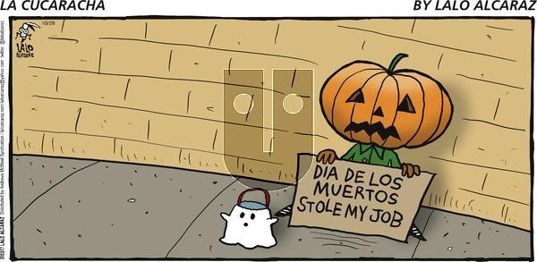 La Cucaracha on Sunday October 29, 2017 Comic Strip