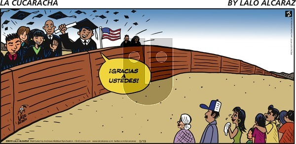 La Cucaracha on Sunday May 19, 2019 Comic Strip