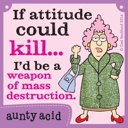 Aunty Acid Comic Strip for September 13, 2014